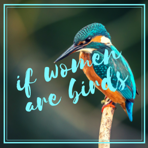 if women are birds (1).png